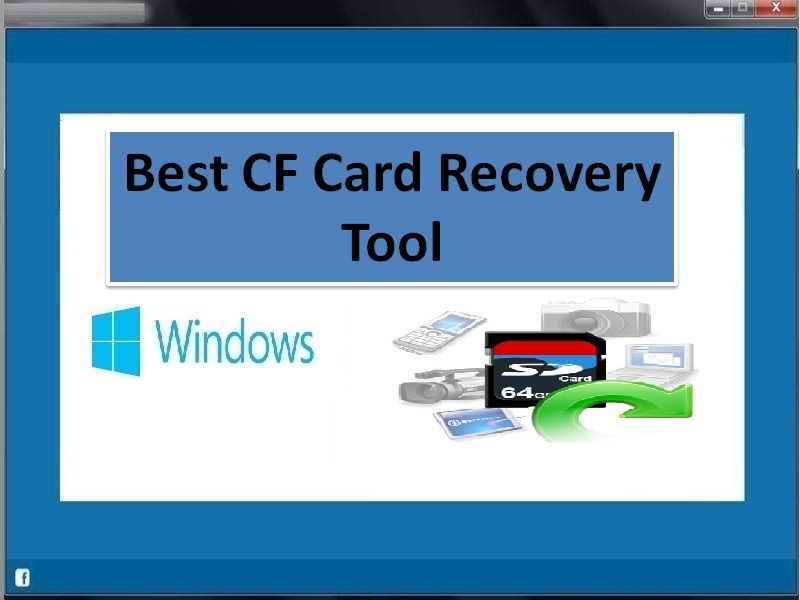 cf card recovery,cf card recovery software,cf card recovery tool,best cf card recovery tool,best data recovery software cf card